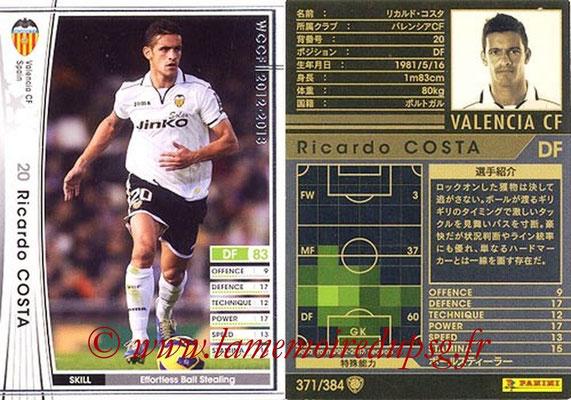 2012-13 - WCCF - N° 371 - Ricardo COSTA (FC Valence)