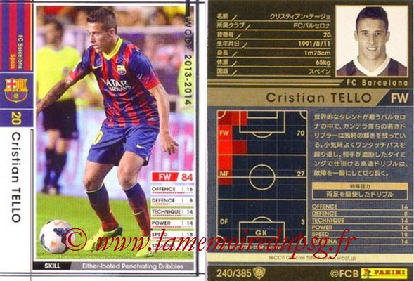 2013-14 - WCCF - N° 240 - Cristian TELLO (FC Barcelone)