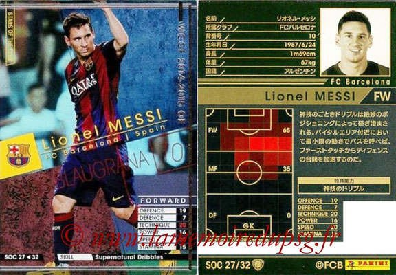 2014-15 - WCCF - N° SOC27 - Lionel MESSI (FC Barcelone) (Stars Of the Club)