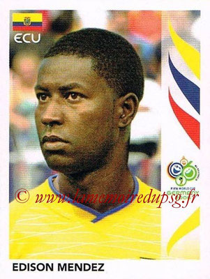 2006 - Panini FIFA World Cup Germany Stickers - N° 084 - Edison MENDEZ (Equateur)