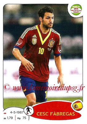 2014 - Panini Road to FIFA World Cup Brazil Stickers - N° 138 - Cesc FABREGAS (Espagne)