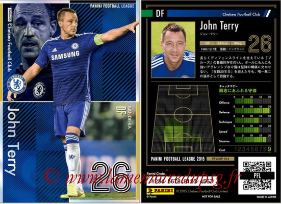 Panini Football League 2015 - PFL09P - N° 014 - John TERRY (Chelsea FC) (Bandiera)