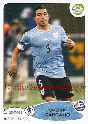 2014 - Panini Road to FIFA World Cup Brazil Stickers - N° 082 - Walter GARGANO (Uruguay)