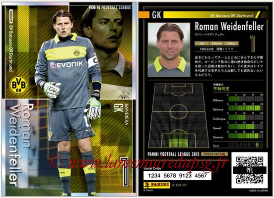 Panini Football League 2013 - PFL03 - N° 137 - Roman Weidenfeller ( BV Borussia 09 Dortmund ) (Bandiera)