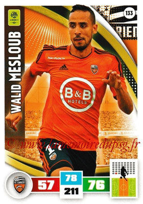 2016-17 - Panini Adrenalyn XL Ligue 1 - N° 133 - Walid MESLOU Lorient)