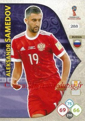 2018 - Panini FIFA World Cup Russia Adrenalyn XL - N° 288 - Aleksandr SAMEDOV (Russie)