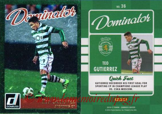 2016 - Panini Donruss Cards - N° D36 - Teo GUTIERREZ (Sporting CP) (Dominator)