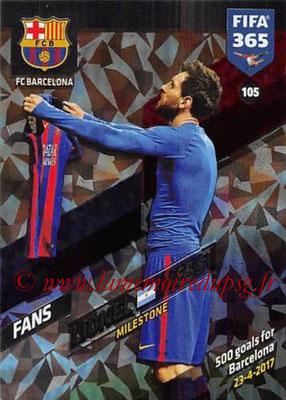 2017-18 - Panini FIFA 365 Cards - N° 105 - Lionel MESSI (FC Barcelone) (Milestone)