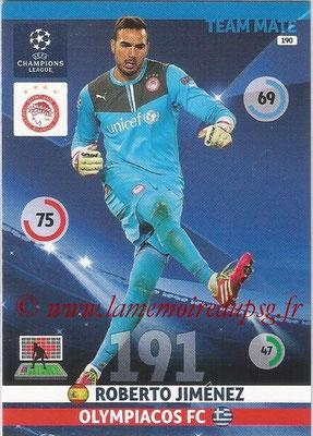 2014-15 - Adrenalyn XL champions League N° 190 - Roberto JIMENEZ (Olympiacos FC)
