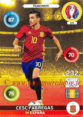 Panini Euro 2016 Cards - N° 109 - Cesc FABREGAS (Espagne)