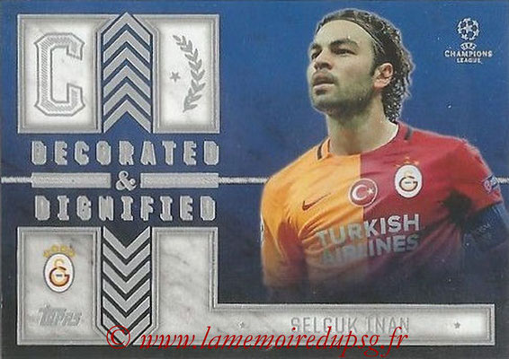 2015-16 - Topps UEFA Champions League Showcase Soccer - N° DD-SI - Selçuk INAN (Galatasaray AS) (Decorated and Dignified)