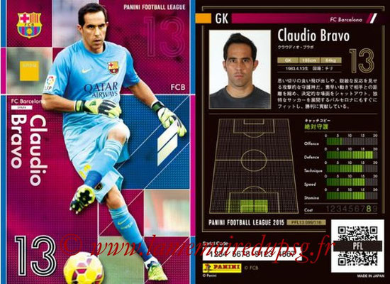 Panini Football League 2015 - PFL13 - N° 099 - Claudio BRAVO (FC Barcelone) (Super GK)