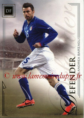 2014 - Futera World Football Unique - N° 011 - Andrea BARZAGLI (Defender)