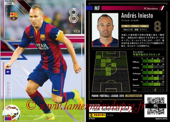 Panini Football League 2015 - PFL11 - N° 029 - Andrés INIESTA (FC Barcelone) (Star)