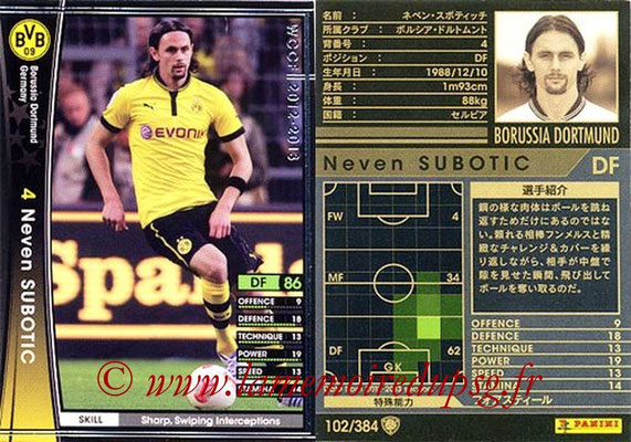 2012-13 - WCCF - N° 102 - Neven SUBOTIC (Borussia Dortmund)
