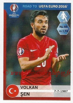 Panini Road to Euro 2016 Stickers - N° 380 - Volkan SEN (Turquie)