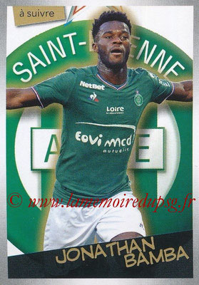2017-18 - Panini Ligue 1 Stickers - N° 440 - Jonathan BAMBA (Saint-Etienne) (A suivre)