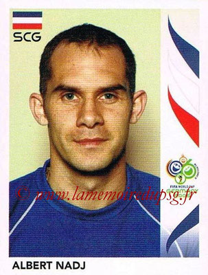 2006 - Panini FIFA World Cup Germany Stickers - N° 219 - Albert NADJ (Serbie)