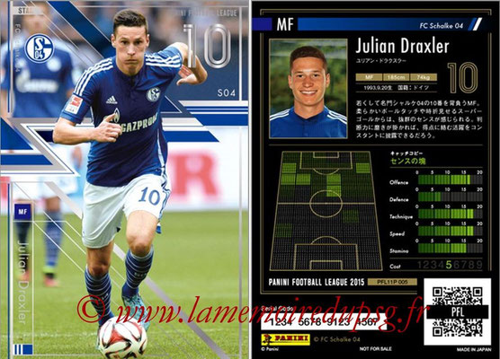 Panini Football League 2015 - PFL11P - N° 005 - Julian DRAXLER (Schalke 04) (Star)