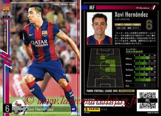Panini Football League 2015 - PFL10 - N° 030 - Xavi HERNANDEZ (FC Barcelone)