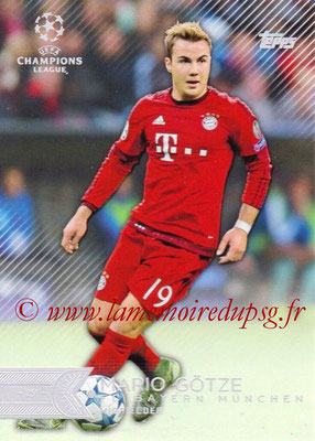 2015-16 - Topps UEFA Champions League Showcase Soccer - N° 134 - Mario GÖTZE (FC Bayern Munich)