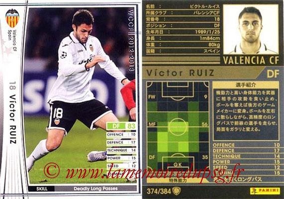 2012-13 - WCCF - N° 374 - Victor RUIZ (FC Valence)