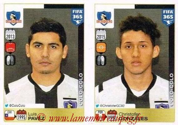 2015-16 - Panini FIFA 365 Stickers - N° 228-229 - Luis PAVEZ + Christofer GONZALES (Colo Colo)