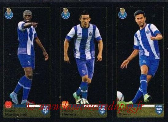 2015-16 - Panini FIFA 365 Stickers - N° 720-721-722 - Bruno MARTINS INDI + Héctor HERRERA + Aberto BUENO (FC Porto)