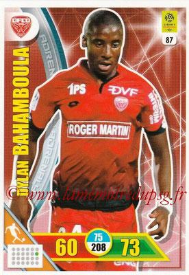 2017-18 - Panini Adrenalyn XL Ligue 1 - N° 087 - Dylan BAHAMBOULA (Dijon)