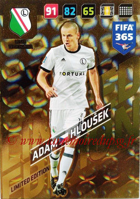 2017-18 - Panini FIFA 365 Cards - N° LE-AH - Adam HLOUSEK (Legia Varsovie) (Limited Edition)