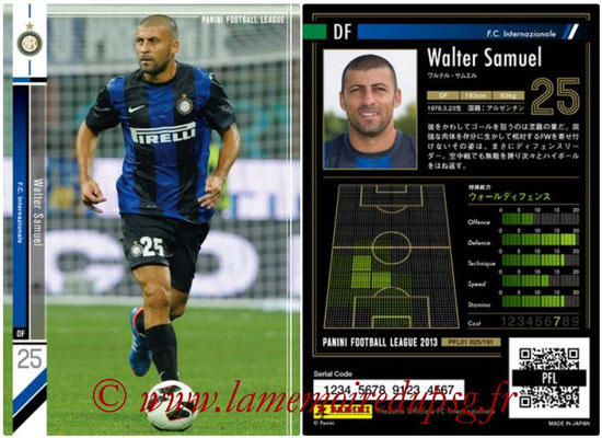 Panini Football League 2013 - PFL01 - N° 025 - Walter Samuel ( F.C. Internazionale )