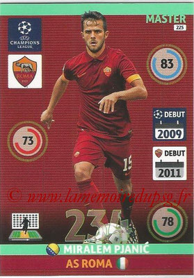 2014-15 - Adrenalyn XL champions League N° 225 - Miralem PJANIC (AS Roma) (Master)