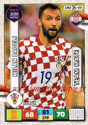 2018 - Panini Road to FIFA World Cup Russia Adrenalyn XL - N° CRO09 - Milan BADELJ (Croatie)