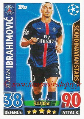2015-16 - Topps UEFA Champions League Match Attax - N° N04 - Zlatan IBRAHIMOVIC (Paris Saint-German) (Scandinavian Stars) (Nordic Edition)