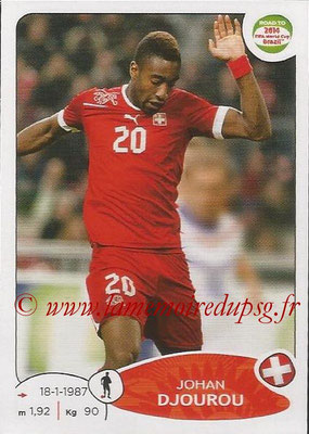 2014 - Panini Road to FIFA World Cup Brazil Stickers - N° 356 - Johan DJOUROU (Suisse)