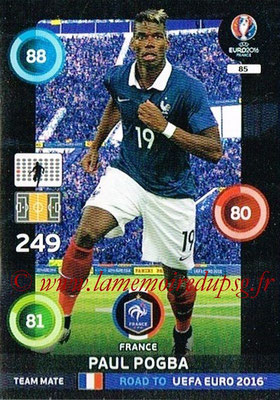 Panini Road to Euro 2016 Cards - N° 085 - Paul POGBA (France)