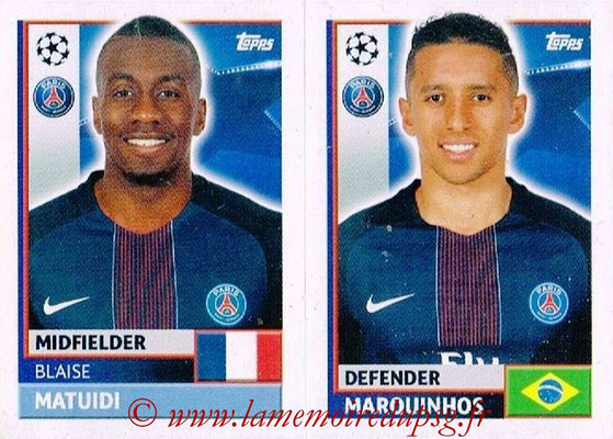 2016-17 - Topps UEFA Champions League Stickers - N° PSG 10-11 - MARQUINHOS + Blaise MATUIDI (Paris Saint-Germain)