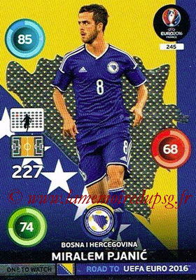 Panini Road to Euro 2016 Cards - N° 245 - Miralem PJANIC (Bosnie Herzégovine) (One to Watch)