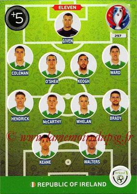 Panini Euro 2016 Cards - N° 297 - Équipe Type de République d Irlande