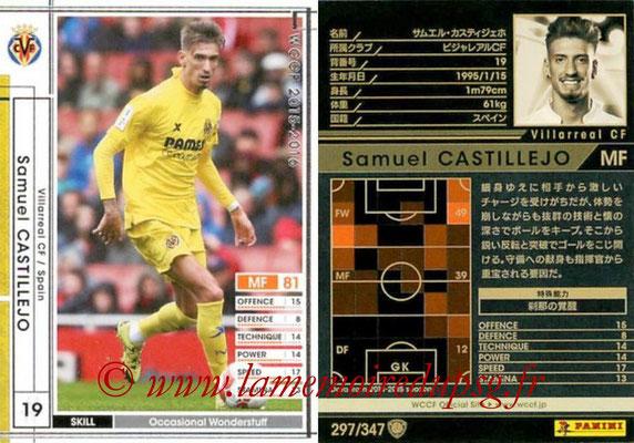 2015-16 - Panini WCCF - N° 297 - Samu CASTILLEJO (Villarreal CF)