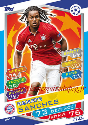 2016-17 - Topps UEFA Champions League Match Attax - N° BAY13 - Renato SANCHES (FC Bayern Munich)