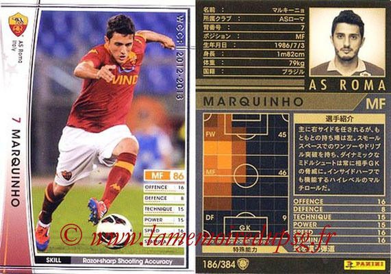 2012-13 - WCCF - N° 186 - MARQUINHO (AS Roma)