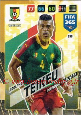 2017-18 - Panini FIFA 365 Cards - N° 359 - Adolphe TEIKEU (Cameroun) (International Star)