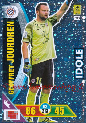 2017-18 - Panini Adrenalyn XL Ligue 1 - N° 383 - Geoffrey JOURDREN (Montpellier) (Idole)