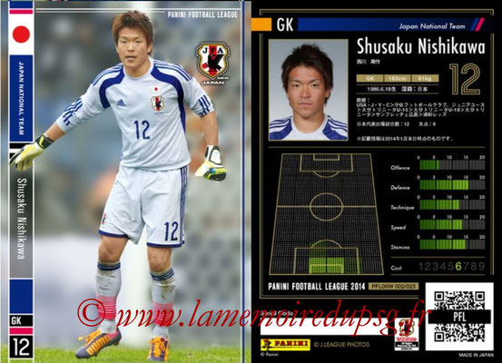 Panini Football League 2014 - PFL06W - N° 002 - Shusaku NISHIKAWA (Japon)