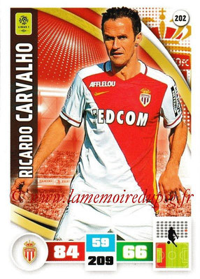 2016-17 - Panini Adrenalyn XL Ligue 1 - N° 202 - Ricardo CARVALHO (Monaco)