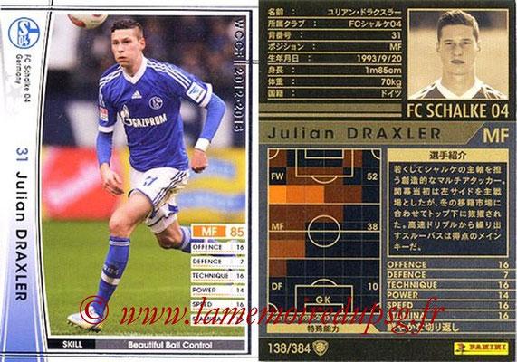 2012-13 - WCCF - N° 138 - Julian DRAKSLER (FC Schalke 04)