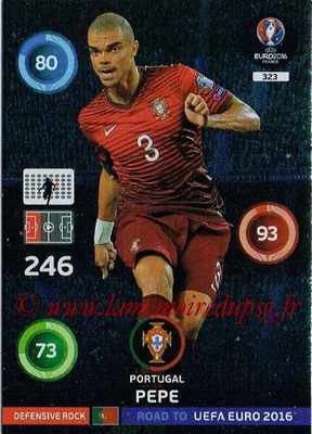 Panini Road to Euro 2016 Cards - N° 323 - PEPE (Portugal) (Defensive Rock)