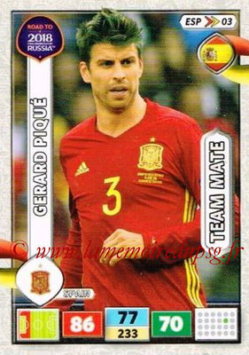 2018 - Panini Road to FIFA World Cup Russia Adrenalyn XL - N° ESP03 - Gerard PIQUE (Espagne)