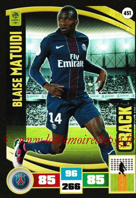 2016-17 - Panini Adrenalyn XL Ligue 1 - N° 451 - Blaise MATUIDI (Paris Saint-Germain) (Crack)